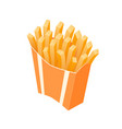 isometric french fries takeaway vector image vector image