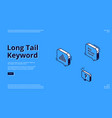 long tail keyword banner with isometric icons vector image vector image