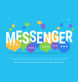 messenger concept big vector image