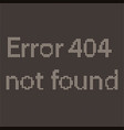 page not found error 404 sorry disconnection vector image