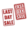 Realistic Last Day Sale grunge rubber stamps vector image vector image