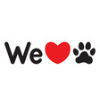 we love animals dogs vector image