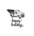happy holidays lettering on white background vector image vector image