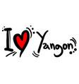 love yangon vector image vector image