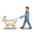 man and goat as pet pop art vector image vector image