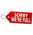 sorry were full label or price tag vector image vector image