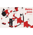 subway pass isometric composition vector image vector image