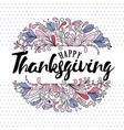 thanksgiving typography thanksgiving - hand drawn vector image vector image