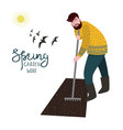 a man cultivate the land with a rake for planting vector image