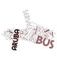 aruba bus service text background word cloud vector image vector image