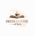 coffee cup with book read watercolor concept vector image