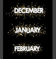 january february december banners with vector image