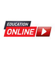 red banner or button for education online vector image vector image