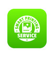 smart printing service icon green vector image vector image