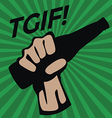 TGIF with Glass bottle in hand vector image