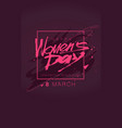 womens day lettering march 8 in pink color flat vector image vector image