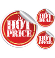 Hot price hot deal and hot offer grunge stickers vector image
