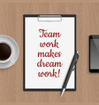 quote team work makes dream vector image vector image