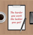 quote harder you work vector image