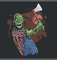 angry american zombie with axe on hand vector image