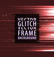 glitch texture vector image
