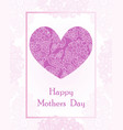 happy mothers day postcard template with big vector image