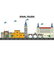 spain toledo city skyline architecture vector image vector image