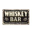 whiskey bar vintage rusty metal sign vector image vector image