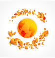 beautiful fall leaves and globe vector image vector image