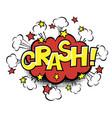 crash phrase in speech bubble comic text bubble vector image