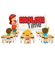 font design for word english time with teacher vector image