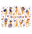 body positive concept set of various happy women vector image