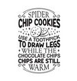 chocolate chip quote good for poster in the vector image vector image