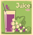 old poster of grape juice on old paper texture vector image