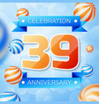 thirty nine years anniversary celebration design vector image vector image