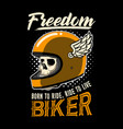 biker quote and slogan good for print design vector image