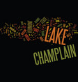 lake champlain ways to enjoy this great lake text vector image vector image