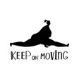 keep on moving background vector image