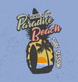 paradise beach hawaii aloha slogan t-shirt vector image