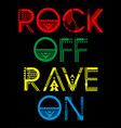 rock of rave on vector image vector image