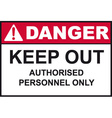 Danger Keep Out Sign vector image vector image