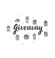 giveaway lettering for social media and blog vector image vector image