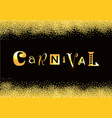 lettering of carnival in golden gradient vector image