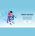 robot kids education banners vector image vector image