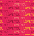 seamless i love you pattern handdrawn texture vector image