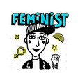feminist print girl portrait and feninist text on vector image vector image