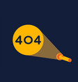404 error with light flashlight graphic vector image vector image
