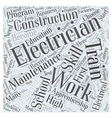 Electrician Education Requirements Word Cloud vector image vector image