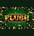 flush online poker casino vector image vector image