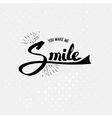Simple You Make Me Smile Concept vector image vector image